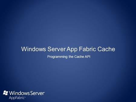 Programming the Cache API. namespace Microsoft.ApplicationServer.Caching { public sealed class DataCacheFactory : IDisposable { public DataCacheFactory();