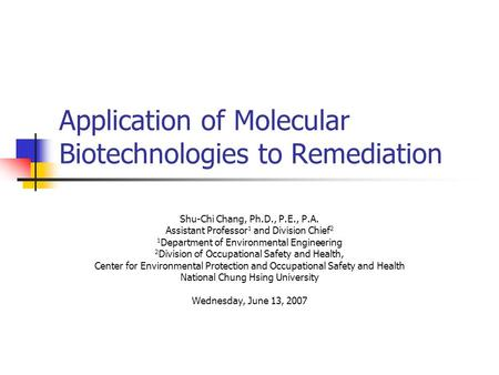 Application of Molecular Biotechnologies to Remediation