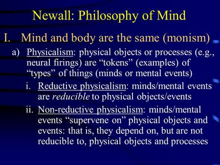 an analysis of the mind brain problem concerning dualism and materialism Mind, brain, and dualism taken as a whole, eccles's lectures constitute a rich contribution to contemporary culture which deserves widespread critical engage.