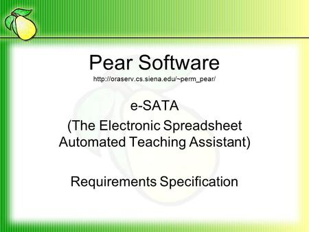 1 Pear Software e-SATA (Electronic Spreadsheet Teaching Assistant ...