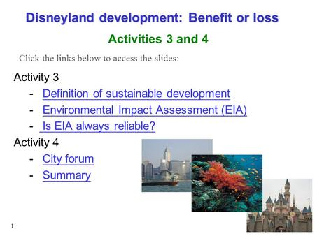 1 Activity 3 - Definition of sustainable developmentDefinition of sustainable development - Environmental Impact Assessment (EIA)Environmental Impact Assessment.