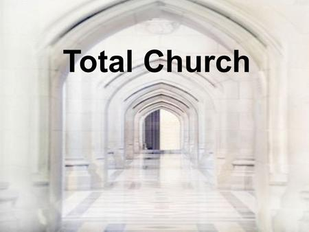 Total Church. How is the first church in Jerusalem different form your church?