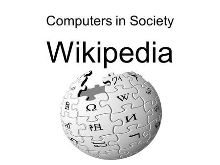 Computers in Society Wikipedia. Homework Another homework will appear today. You will need to find a Digital Divide project and report back on it.