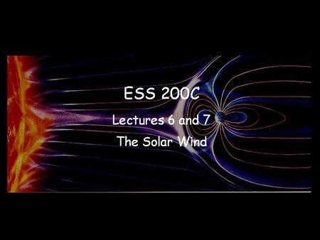 The Earth's atmosphere is stationary. The Sun's atmosphere is not stable but is blown out into space as the solar wind filling the solar system and then.