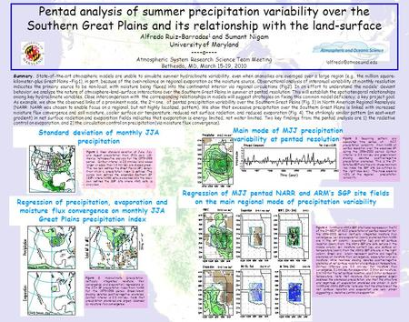 Pentad analysis of summer precipitation variability over the Southern Great Plains and its relationship with the land-surface Alfredo Ruiz–Barradas 1 and.