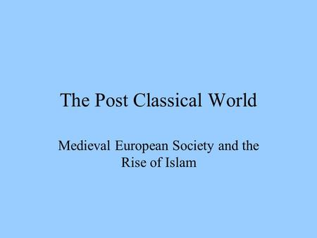 Role of Women in Post-Classical Era