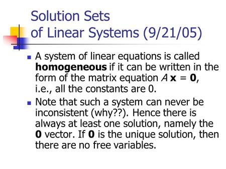 Solution Sets of Linear Systems (9/21/05)