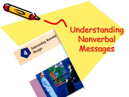 Understanding Nonverbal Messages