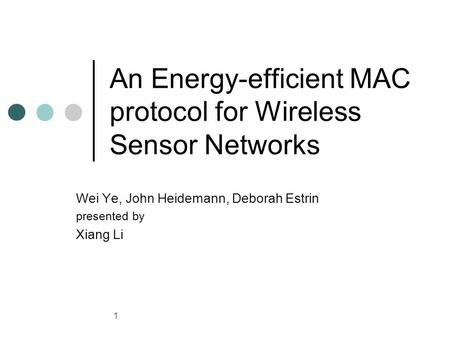 An Energy-efficient MAC protocol for Wireless Sensor Networks