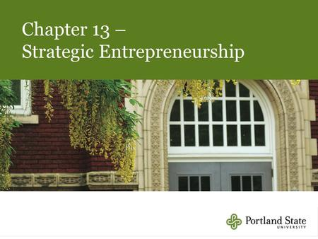 13-1 Chapter 13 – Strategic Entrepreneurship. 13-2 Agenda 1.Introduction to Corporate Entrepreneurship 2.Innovation 3.Organizing for Corporate Entrepreneurship.