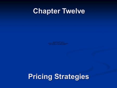 Chapter Twelve Pricing Strategies.