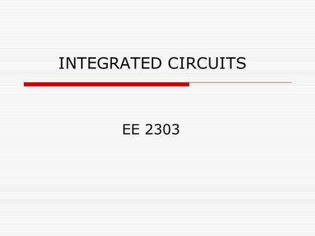 INTEGRATED CIRCUITS EE 2303. OVERVIEW  Introduction  What are Op-Amps?  Circuit symbol and Pin- Configuration  Inverting and Non-inverting modes..