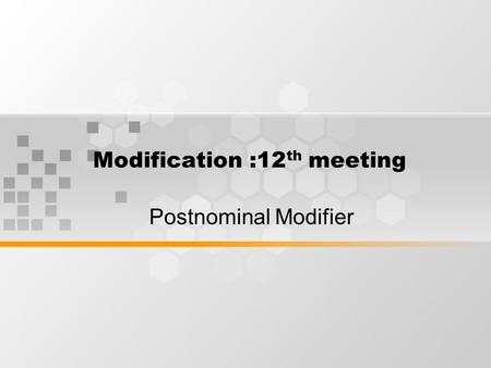 Modification :12th meeting