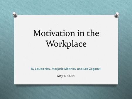 an overview of motivation in the workplace Overview of course (in hindi) i am lucky to have such highy experienced teacher in unacademy imp of motivation in education and workplace.
