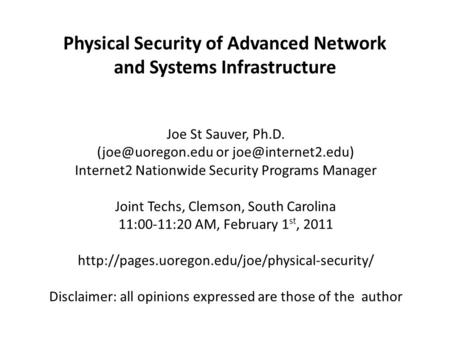 Physical Security of Advanced Network and Systems Infrastructure