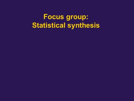 Focus group: Statistical synthesis. Top reasons to go for statistical Often cited - worst case is way off - exact SI and IR drop analysis is too complex.