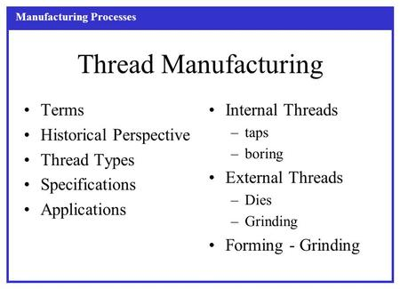 Thread Manufacturing Terms Historical Perspective Thread Types