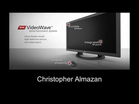 Bose VideoWave Christopher Almazan. Bose VideoWave Integrated high definition 1080p display October 14, 2010.