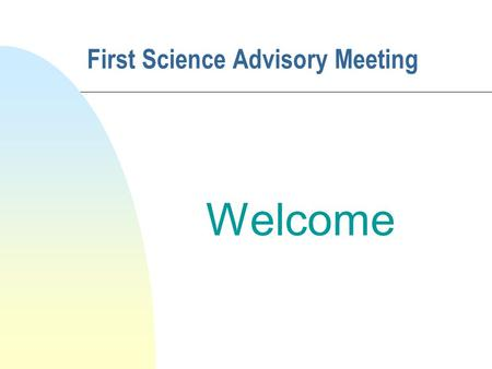 First Science Advisory Meeting Welcome. Faculty of Science n Dean: Professor Michael J. Kennedy n Associate Dean for First Science Students: Dr Joe Carthy.