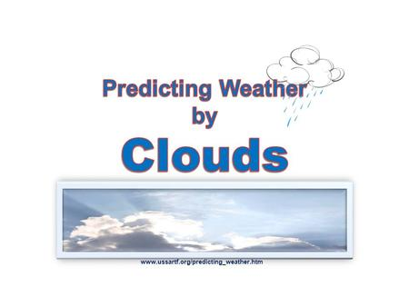 Predicting Weather by Clouds