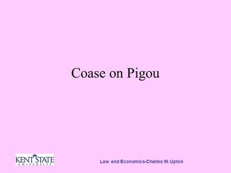 Law and Economics-Charles W. Upton Coase on Pigou.