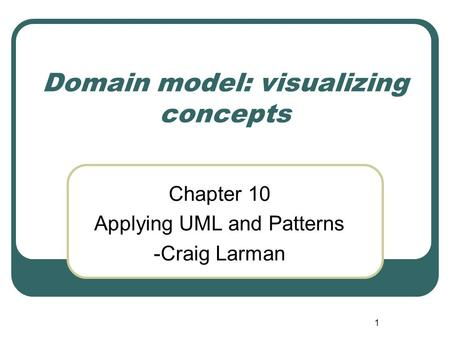 Domain model: visualizing concepts