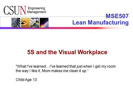 MSE507 Lean Manufacturing