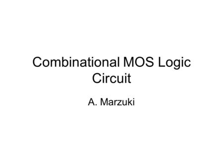 Combinational MOS Logic Circuit