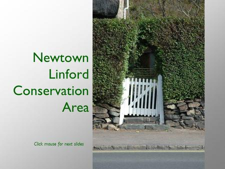 Newtown Linford Conservation Area Click mouse for next slides.
