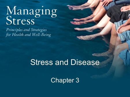 Stress and Disease Chapter 3