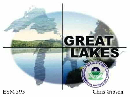 ESM 595 Chris Gibson. A lake is the landscape's most beautiful and expressive feature. It is the earth's eye; looking into which the beholder measures.
