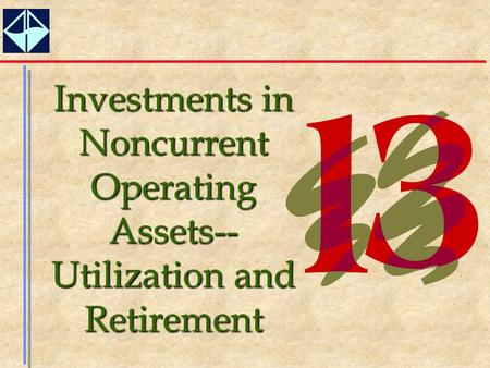Investments in Noncurrent Operating Assets--Utilization and Retirement