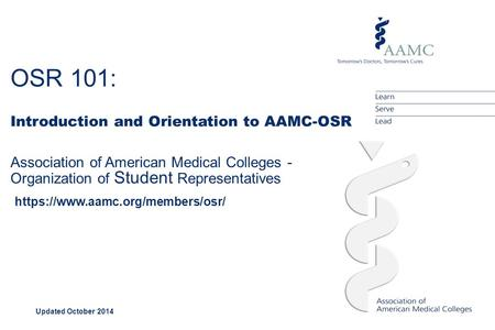OSR 101: Introduction and Orientation to AAMC-OSR