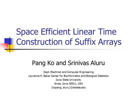 Space Efficient Linear Time Construction of Suffix Arrays