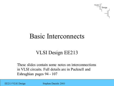 Basic Interconnects VLSI Design EE213