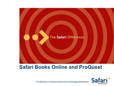 Safari Books Online and ProQuest. Agenda Introduction to Safari Publishers in Safari Using Safari Safari pricing model Technical issues Content Safari.