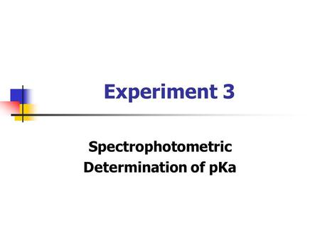 acid base indicators spectroscopic method of determination of ka We here report a laboratory protocol for the determination of the pka value of an acid by means of determinations ob-tained with a spectrophotometer students.