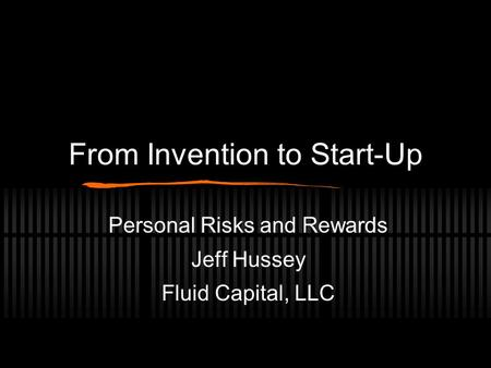 From Invention to Start-Up