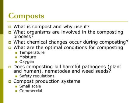 Composts What is compost and why use it?