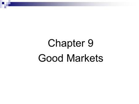 Chapter 9 Good Markets. Private Benefits of Trading Benefits accrue to traders when they trade. Utilitarian traders – In liquid markets, these traders.