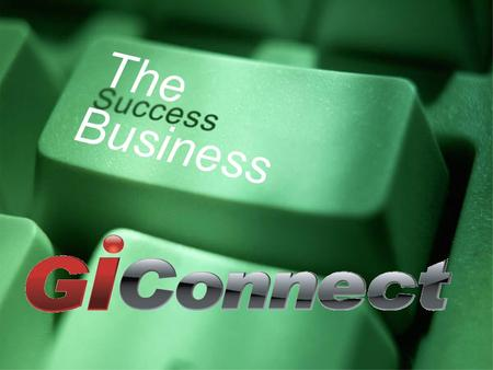 The Business. GiConnect Signed up as Business Associate Log in to Your Virtual Office Review This Presentation After Signing Up! Your Virtual Office is.