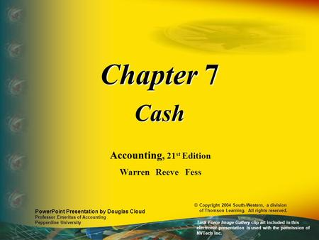 Chapter 7 Cash Accounting, 21st Edition Warren Reeve Fess