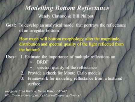 Modelling Bottom Reflectance Image by Fred Voetsch, Death Valley, 042902  To develop an analytical.