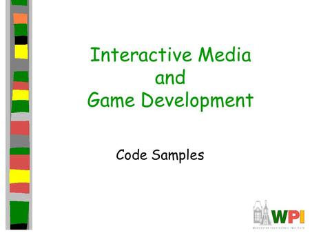 Interactive Media and Game Development Code Samples.