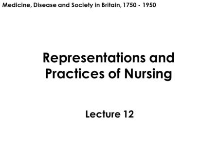 Representations and Practices of Nursing