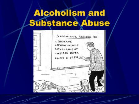 Alcoholism and Substance Abuse. Focus Alcoholism.