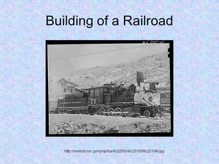 Building of a Railroad