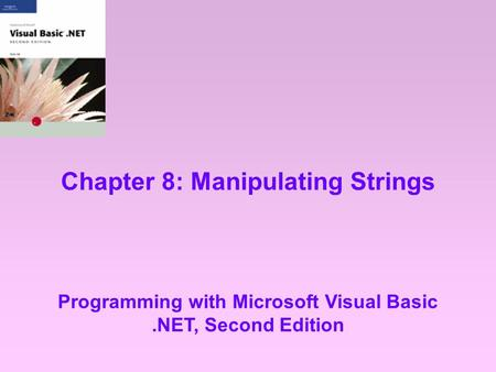 Chapter 8: Manipulating Strings