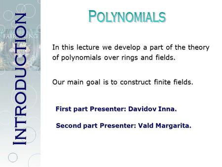 Introduction Polynomials