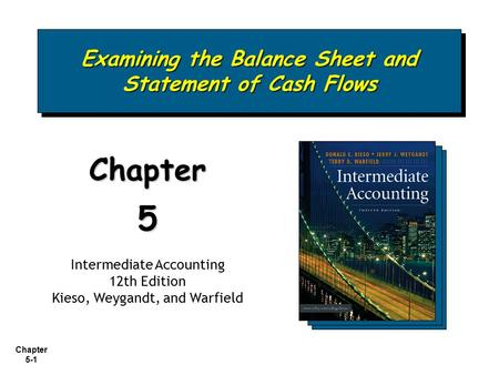 Examining the Balance Sheet and Statement of Cash Flows
